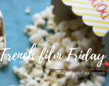 MyFrenchLife™ – MyFrenchLife.org – French film Friday: easy watching – light-hearted fun in French cinema
