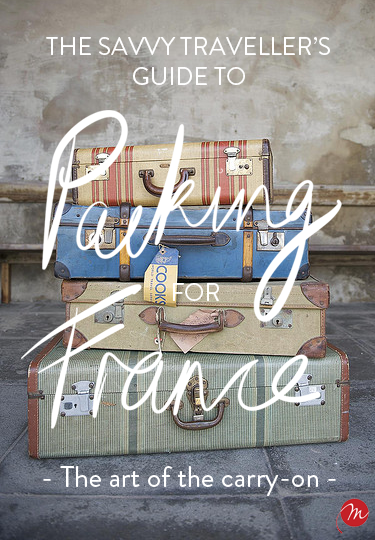 The savvy traveller's guide to packing for France - carry-on luggage - travel - MyFrenchLife.org