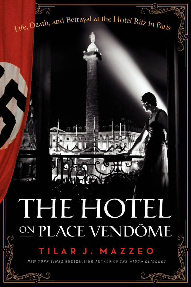 'The Hotel on Place Vendôme': secret tales from the Ritz Paris - 17.03.2014 - www.MyFrenchLife.org