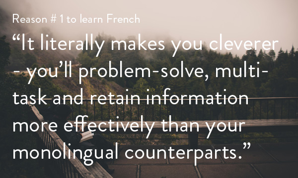 MyFrenchLife™ - benefits to learning French - #1