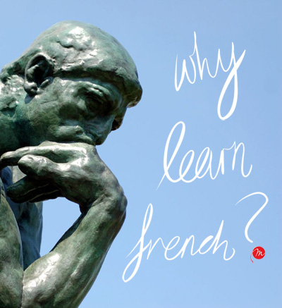 MyFrenchLife™ - benefits to learning French - Rodin