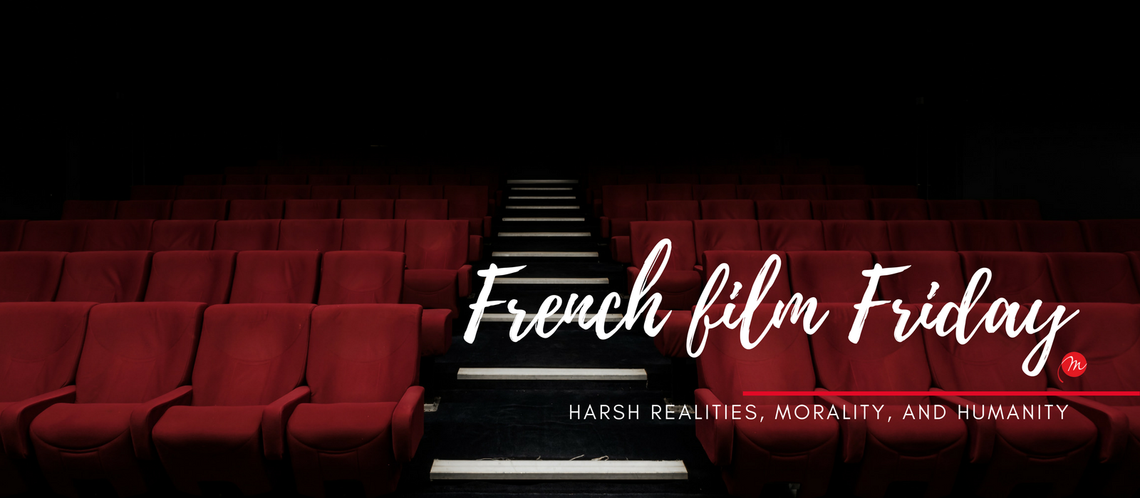 MyFrenchLife™ – MyFrenchLife.org – French film Friday: harsh realities – emotional reactions in French cinema