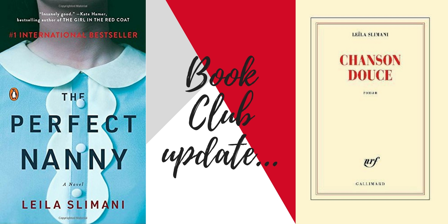 MyFrenchLife™ – MyFrenchLife.org – Book Club - The Perfect Nanny - Recently translated French fiction - Leila Slimani - The Perfect Nanny