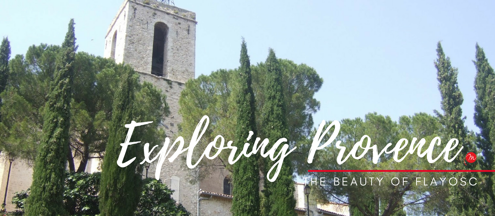MyFrenchLife™ – MyFrenchLife.org – exploring Provence – Flayosc – Var – small villages – day trips in Provence