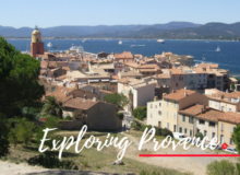 MyFrenchLife™ – MyFrenchLife.org – Exploring Provence – short trips from Les arcs