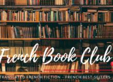 MyFrenchLife™ - MyFrenchLife.org – French book club – newly translated fiction – French best-sellers
