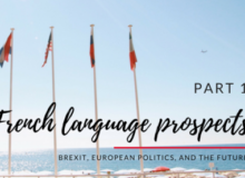 MyFrenchLife™ - MyFrenchLife.org - French language prospects – Brexit, European politics, and the future