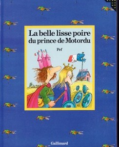 MyFrenchLife™ - MyFrenchLife.org - the best French children's books- beginners - learn French - La belle lisse poire du Prince de Motordu