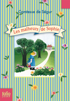 MyFrenchLife™ - MyFrenchLife.org - the best French children's books- beginners - learn French - Les malheurs de Sophie