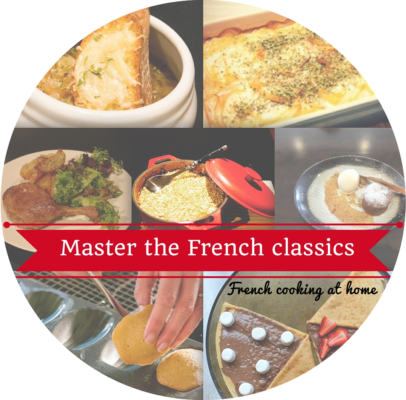 MyFrenchLife™ - Master French Classics - French cooking at home - collage - MyFrenchLife.org