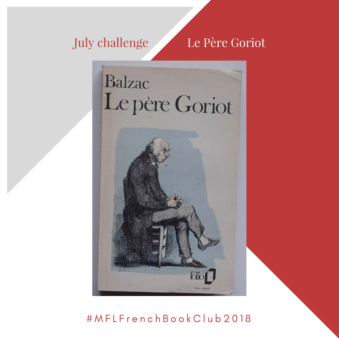 MyFrenchLife™ – MyFrenchLife.org – MyFrenchLife™ French Book Club: Balzac, Le Père Goriot – July 2018