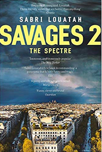 MyFrenchLife™ – MyFrenchLife.org - Savages 2: The Spectre - Sabri Louatah - book review