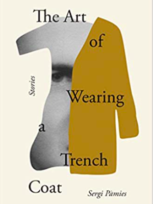 Book review: 'The Art of Wearing a Trench Coat' by Sergi Pàmies. https://www.myfrenchlife.org