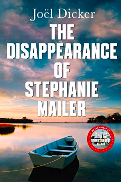 Book Review: The Disappearance of Stephanie Mailer by Joël Dicker MyFrenchLife.org