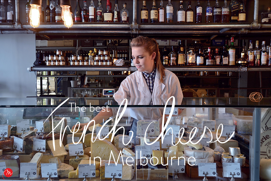 french cheese in melbourne