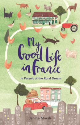 MyFrenchLife™ – MyFrenchLife.org - The French Village Diaries - Interview Janine Marsh