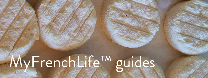 myfrenchlife™ - cheese guides - french cheese resources