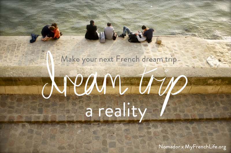 Exclusive travel eBook: share, save, learn, immerse, meet the locals & experience the real France.